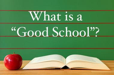 Good Schools
