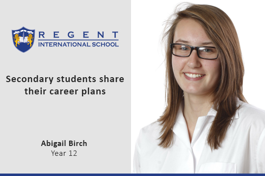 Secondary students share their career plans – Abigail Birch, Year 12