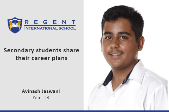 Secondary students share their career plans – Avinash Jaswani, Year 13