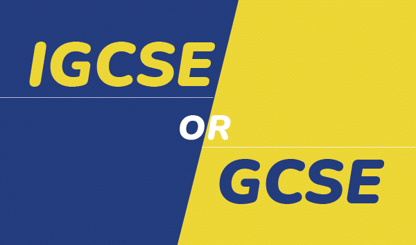 IGCSE or GCSE – What is the Difference?